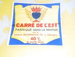 étiquette Fromage NEUVE  Carré De L'Est 51 Marne Laiterie RONGEMAILLE Fils à Chevigny 40 %  Couronne Blason - Quesos