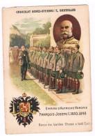 Chromo Chocolat SENEZ-STURBELLE, Bruxelles, Souverain & Chefs D´Etat Du Monde, Empire D'Autriche Hongrie, François-Josep - Schokolade