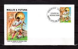 """WALLIS & FUTUNA 2006 : Enveloppe 1er Jour """" COUPE DU MONDE DE FOOTBALL 2006 EN ALLEMAGNE """" N° YT 656. Parf. état ! FDC"""