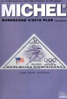 MICHEL Neue Briefmarken Rundschau 4/2016-plus 6€ Stamp Of The World Catalogue/magacine Of Germany ISBN 978-3-95402-600-5 - Télécartes