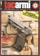 TACARMI   ANNO XXI  N.11   NOVEMBRE 1984 - Riviste & Giornali