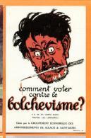 MCB-11  Comment Voter Contre Le Bolchevisme ?  Communisme..  Non Circulé - Satirical