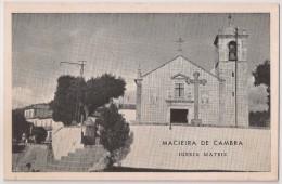 Postal Portugal - Aveiro - Macieira De Cambra - Igreja Matriz - CPA - Carte Postale - Postcard - Aveiro