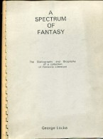 Fanzine De Sf Americains Rare   A Spectrum Of Fantasy The Bibliography Of A Collection Fantastic Literature En Anglais - Fanzines