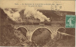 51- Environs De LACAUNE-les-BAINS -le Pont Du Gijoued. Galeries Lacaunaises -TRAIN - Andere Gemeenten