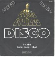 "Vinyl 45 Tours LA GUERRE Des ETOILES "" STAR WARS""  By The Bang Bang Robot Et Star Robot System. - Filmmusik"