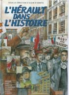 """ L'HERAULT DANS L'HISTOIRE "" - D'AMATO / MAUGER -  E.O.  NOVEMBRE 2003  ALDACOM ( BRASSENS - CETTE - SETE ) - Sin Clasificación"