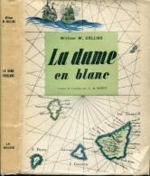 Collins La Dame En Blanc  Ed La Sixaine Numerote Sur Velin Mat Tire A 1500 Ex Tbe - Livres, BD, Revues