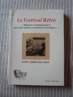 Le Festival Retro - Vieux Metiers Et Materiels D´autrefois - Saint-Aubin-des-Bois - History