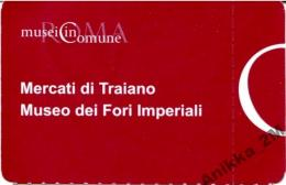 Italy 2014 Mercati Di Traiana Museo Dei Fori Imperiali - Tickets - Vouchers