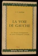 LA VOIE DE GAUCHE   Jules-Clément SALEMI  Editions ONDES VIVES  1966 - Esotérisme