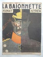 LA BAÏONNETTE :N° 67 . 12 OCTOBRE 1916 : AVANT - APRES ... - 1901-1940