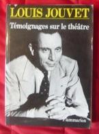 Témoignages Sur Le Théâtre – Louis Jouvet - Theatre