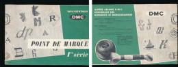"""Ivre """"point De Marque"""" 1re  Série Th De Dillmont Bibliothèque DMC 13 Planches Abécedaire 1959 - Passatempi Creativi"""