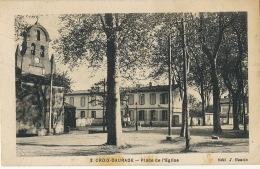 3 Croix Daurade Place De L' Eglise Edit J. Bouzin Cachet Guerre 1939  360 Eme Cie Auto Du 17 Eme Corps D' Armée - Otros Municipios