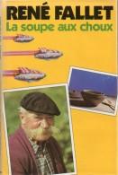 La Soupe Aux Choux Par René Fallet - Livres, BD, Revues