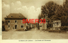 38 - Corbelin - La Poste Et L'avenue - Corbelin