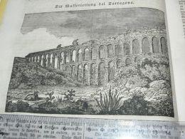 Tarragona Spain Wasserleitung Water Pipe Cano De Agua Engraving Print 1838!!! - Estampas & Grabados