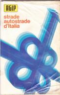 STRADE AUTOSTRADE D' ITALIA - AGIP - ANNI '70 - Cartes Routières