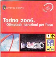 OPUSCOLO - TORINO 2006 - OLIMPIADI - ISTRUZIONI PER L' USO - Sport Invernali