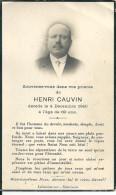 Image Pieuse ...Généalogie ...Mémento De Souvenez Vous Dans Vos Prieres De HENRI CAUVIN   DECEDE   Le 4 Decembre 1940 - Décès