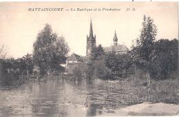 MATTAINCOURT  La Basilique Et Le Présbytere Neuve TTB - France