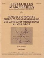Marque De Franchise Des Carmelites - 44 Pages - Supplement Feuilles Marcophiles - Frais De Port 1.50 Euros - Littérature