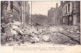 Reims Dans Ses Années De Bombardement  Rue Chanzy - Reims
