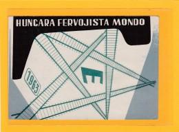 ESPERANTO > HONGRIE > BUDAPEST > CHEMINS DE FER > HUNGARA FERVOJISTA MONDO 1963 > Ecrite Ensperato - Esperanto