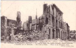 Guerre Européenne 1914-1915 Le Crime De Reims Rue Eugene Desteuque - Reims