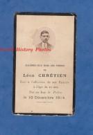 Faire-Part De Décés - Léon CHRETIEN Tué Au Bois Le Prêtre - Poilu ? Civil ? - 10 Décembre 1914 - Esquela
