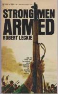 Roman Anglais:     STRONG MEN ARMED.    Robert LECKIE.     1963. - Romans