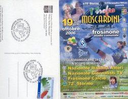 FROSINONE - 2006 - 72° STORMO  Presente Il 1° Trofeo Moscardini - - 1946-....: Moderne