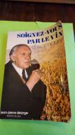 Dr E.A. Maury, Soignez-vous Par Le Vin, Jean-Pierre Delarge, 1974 - Santé