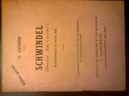 """Pièce De Théatre En Allemand De G. GRIMM """"Schwindel"""" (Monsieur Sans Cervelle) - Theater & Scripts"""
