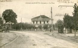 Cpa 33 Pessac -Alouette La Place Route D'Acachon  Tramways Animée écrite 1915 - Pessac