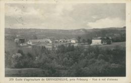CH GRANGENEUVE / Ecole D'Agriculture De Grangeneuve, Vue à Vol D'oiseau / - FR Fribourg
