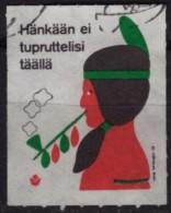 INDIAN CHILD / Peace Pipe / Calumet / Tobacco Finland / Hänkään Ei Tupruttelisi Täällä - Used LABEL CINDERELLA VIGNETTE - American Indians
