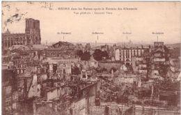 Reims Dans Les Ruines Après Le Départ Des Allemands Vue Générale - Reims