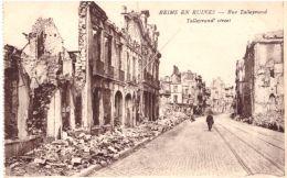 Reims En Ruines Rue Talleyrand - Reims