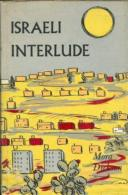 Israeli Interlude By Mora Dickson - Old Books
