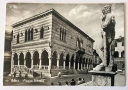UDINE PIAZZA LIBERTÀ VIAGGIATA FG - Udine