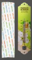 Thermomètre PHARMACIE DU MARCHE (creil Oise)  Fond Vert - Plaques En Tôle (après 1960)