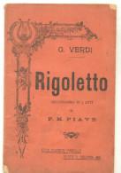 RIGOLETTO - Melodramma In 3 Atti Di F. M. PIAVE - Casa Editrice Madella - 1913 - Libri, Riviste, Fumetti