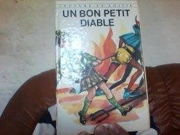 Un Bon Petit Diable Comtesse De Segur Lecture Et Loisir - Bücher, Zeitschriften, Comics