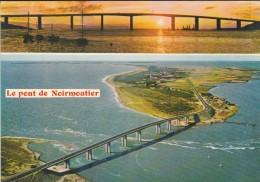 85---ILE DE NOIRMOUTIER--le Pont----voir 2 Scans - Ile De Noirmoutier