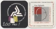 100 Ans! Association Des Commerçants Et Artisans D´Ath. Depuis 1911. Les 80 Ans De Guy Spitaels. Grande Fête Populaire. - Sous-bocks