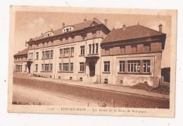 ( 54 ) LONGWY HAUT Les Ecoles De La Porte De Bourgogne - Longwy
