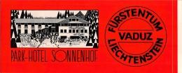 """05167 """"VADUZ - LIECHTENSTEIN - FURSTERTUM - PARK - HOTEL SONNENHOF"""" ETICHETTA ORIGINALE - Adesivi Di Alberghi"""