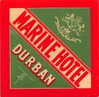 "05170 ""DURBAN - REPUBBLICA SUDAFRICANA - MARINE HOTEL"" ETICHETTA ORIGINALE - Hotel Labels"